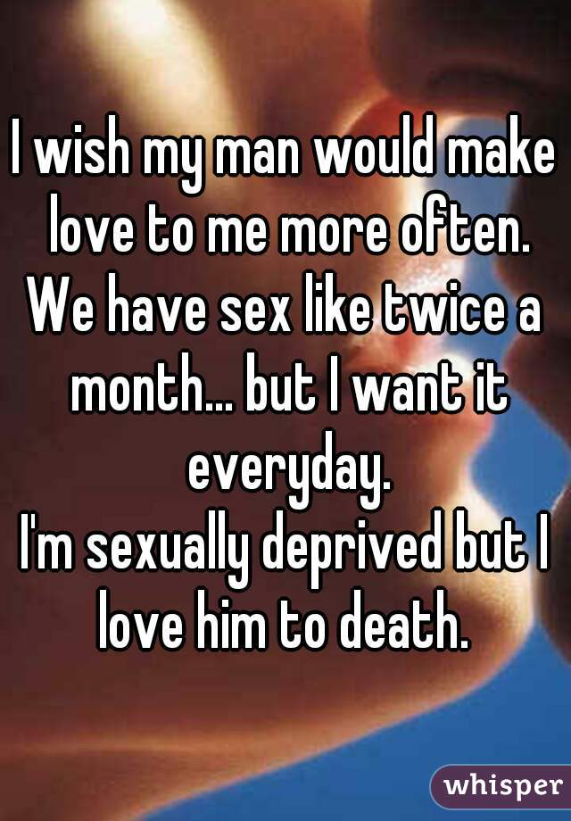 How can i make my boyfriend want me more sexually