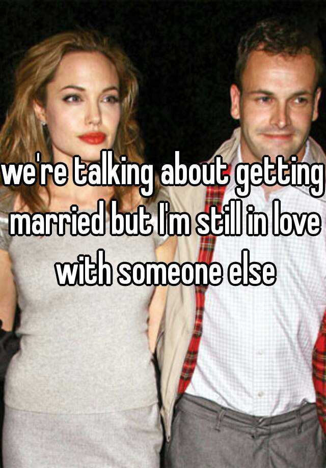 I m dating someone even though I m married - The Meta Picture