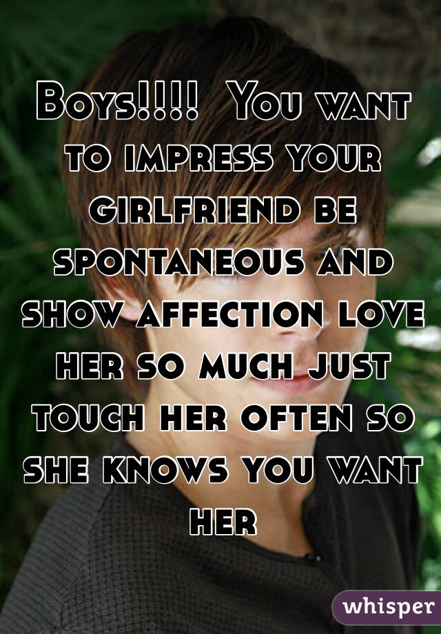 Show Your Girlfriend You Love Her