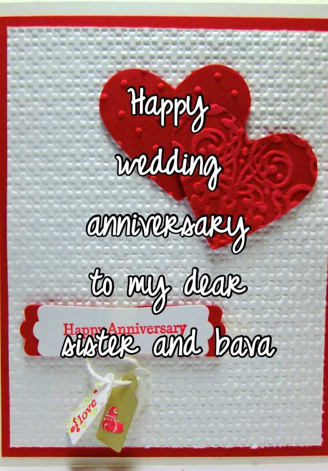 Dear Sister Anniversary Wishes Happy Wedding Anniversary Sister