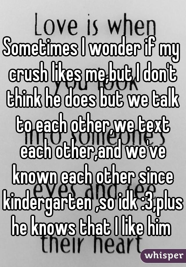 Does my crush like me