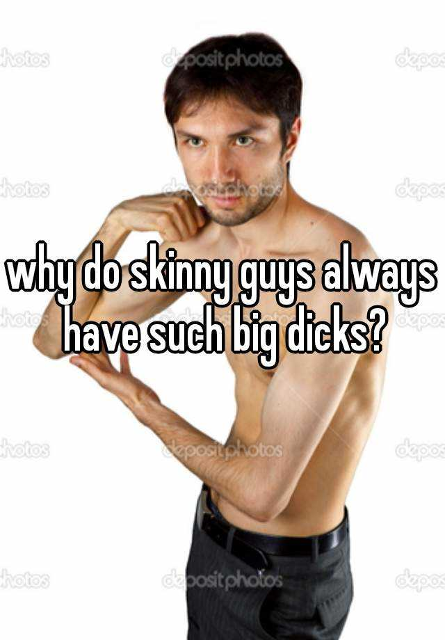 skinny men with big dicks