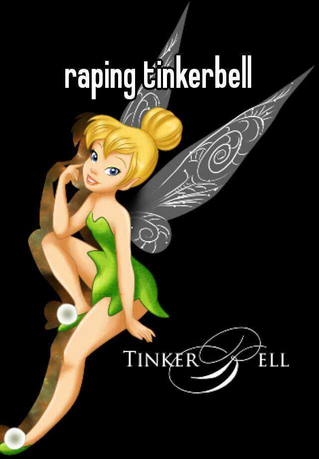 Tinkerbell Raped