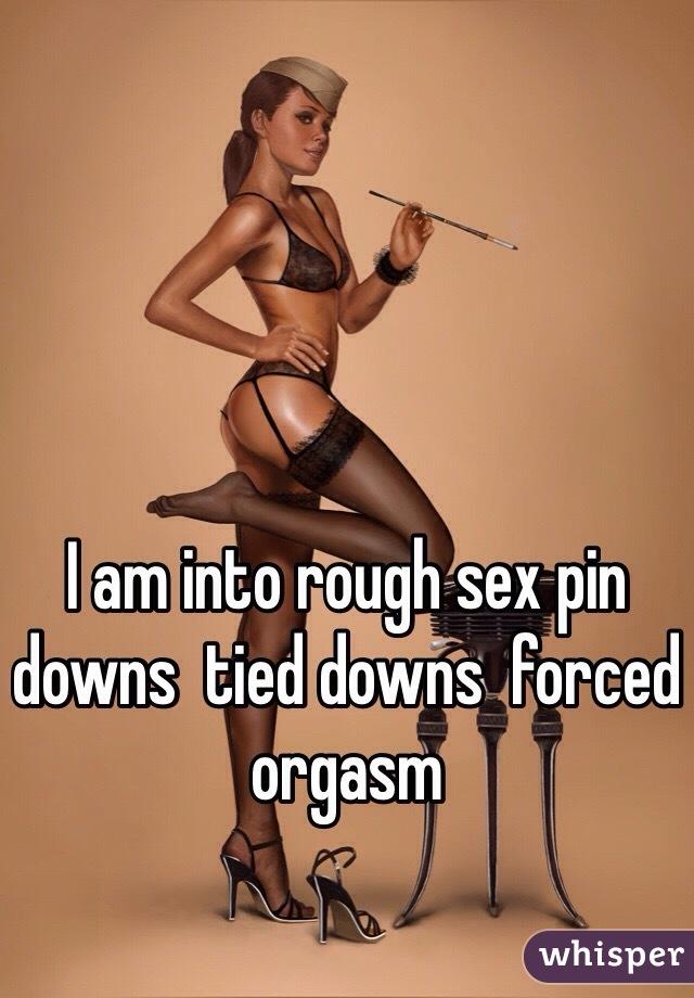 Rough Sex Forced Orgasm