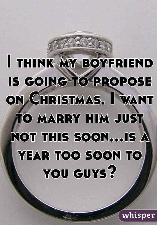 when is my boyfriend going to propose