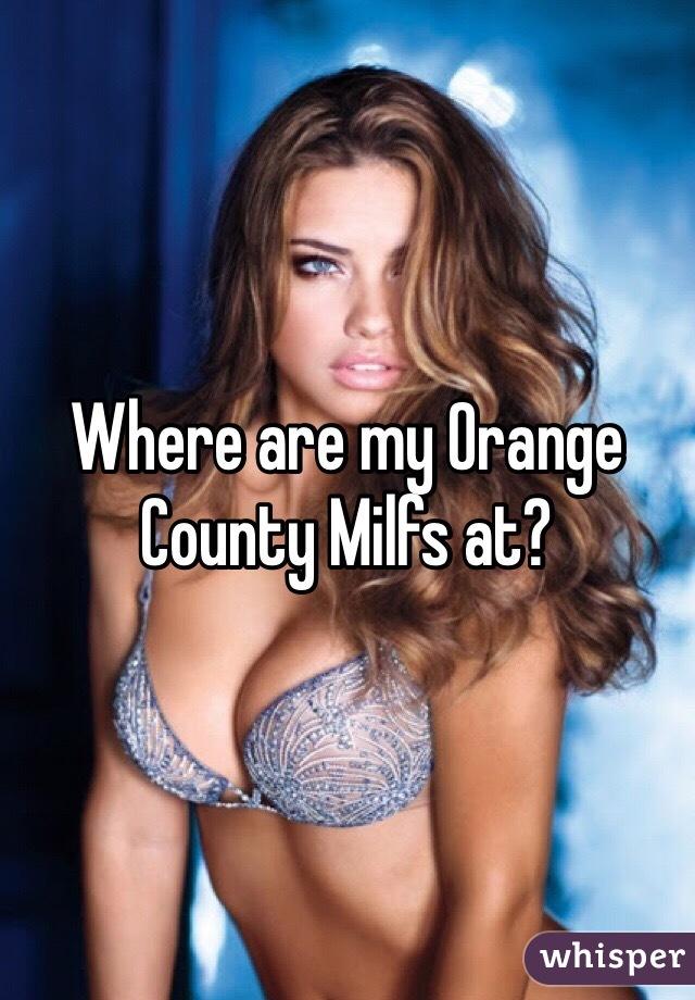 Orange county milfs