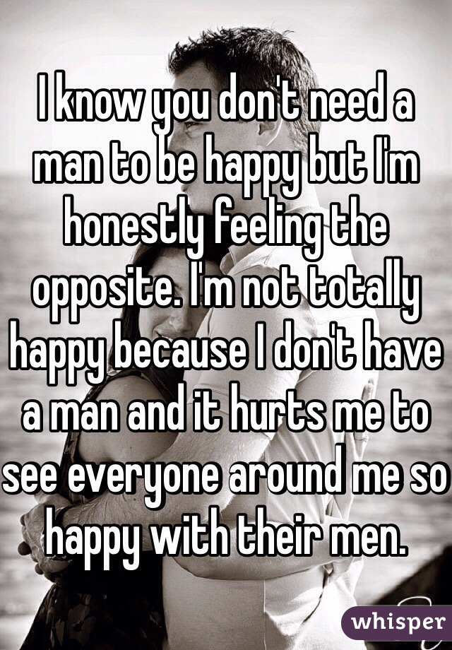 I need a man now