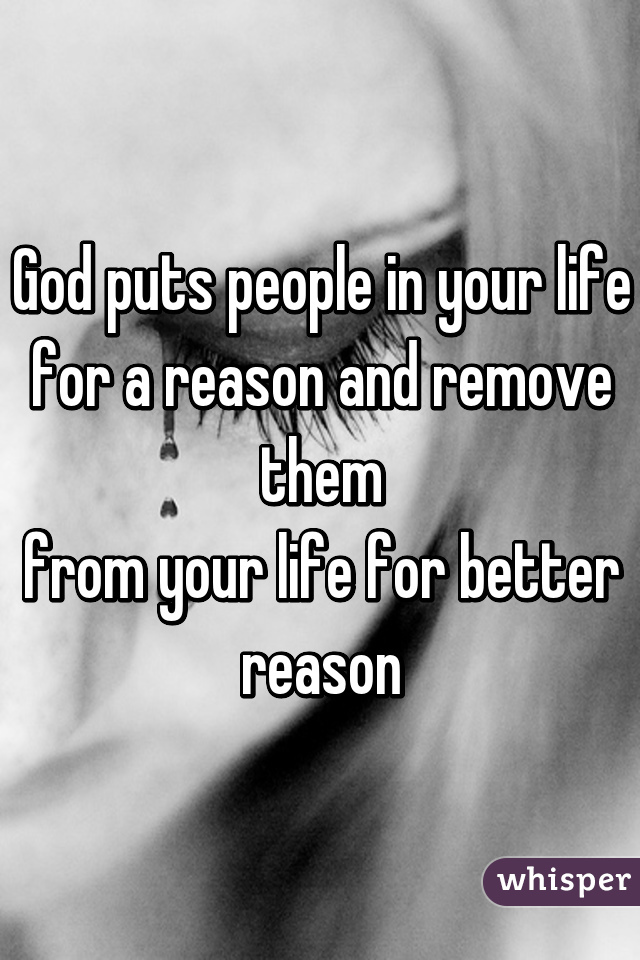 god put someone in your life for a reason
