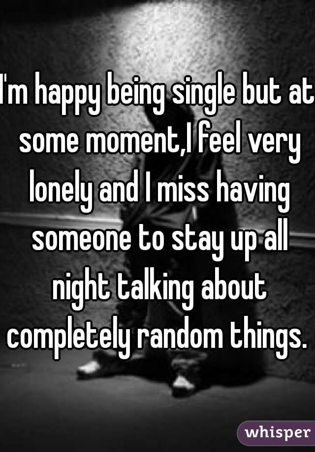 thoughts of being single