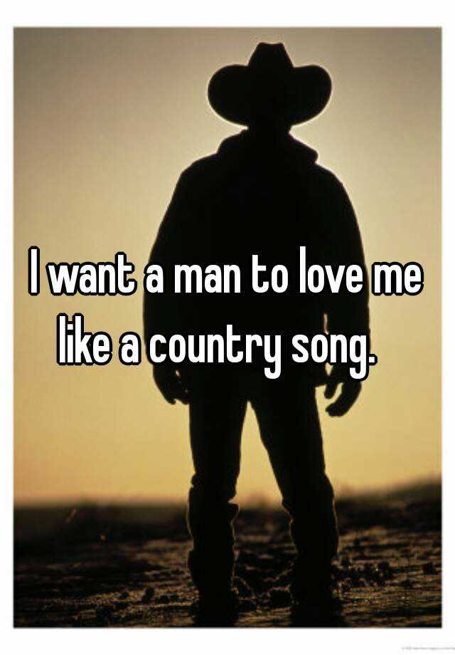 country songs about loving a man
