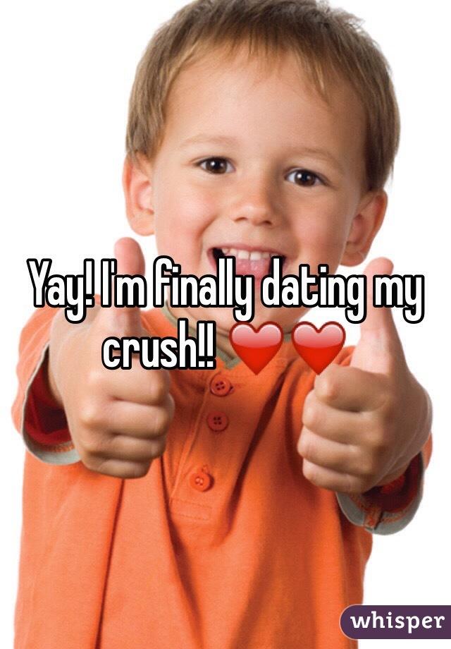 Finally dating my crush