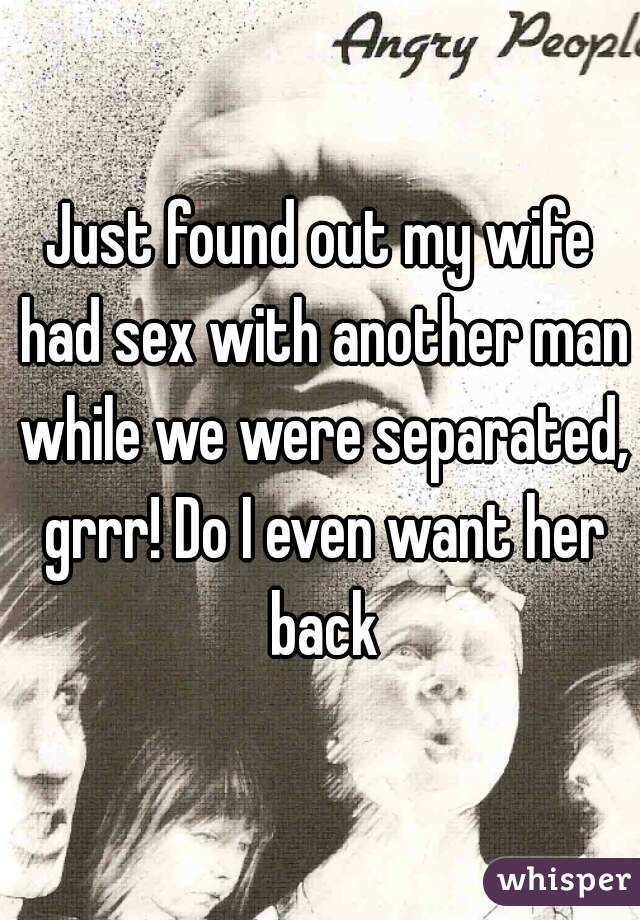 my wife separated from me