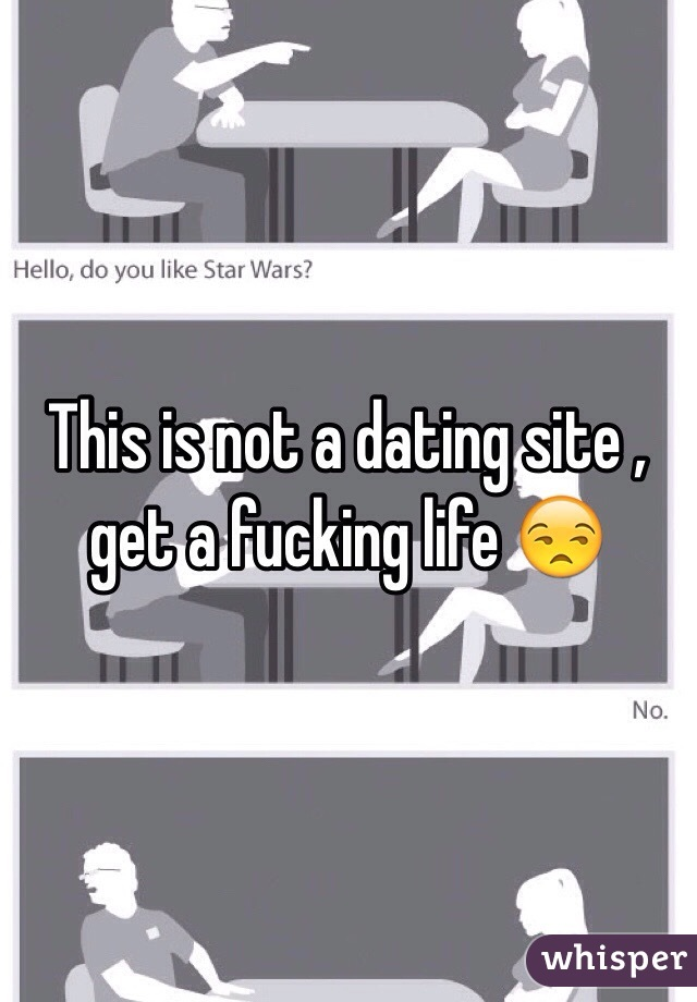 This is not a dating site , get a fucking life 😒