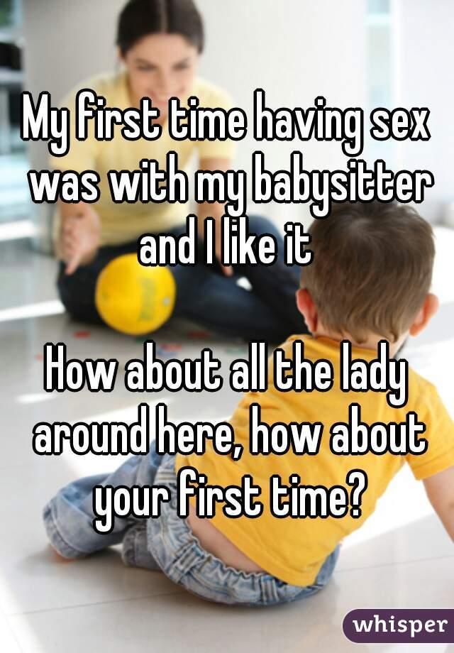My first sex babysitter