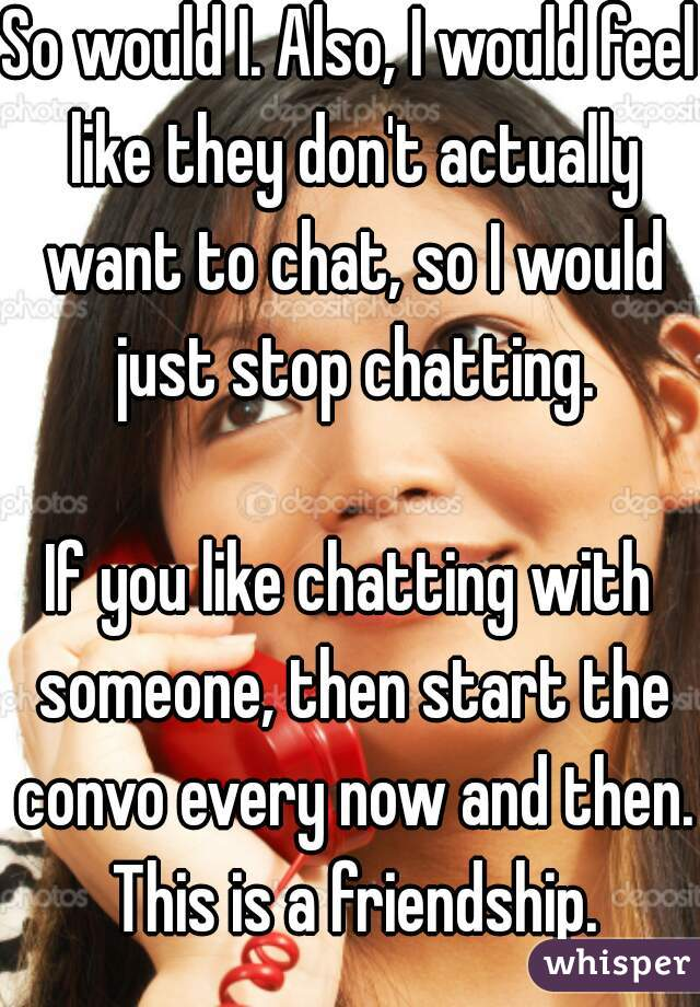 I Want Chat With Someone Now