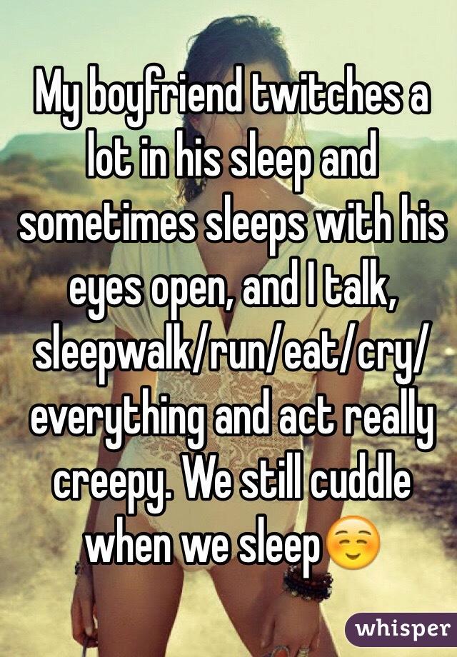 why does my boyfriend talk in his sleep
