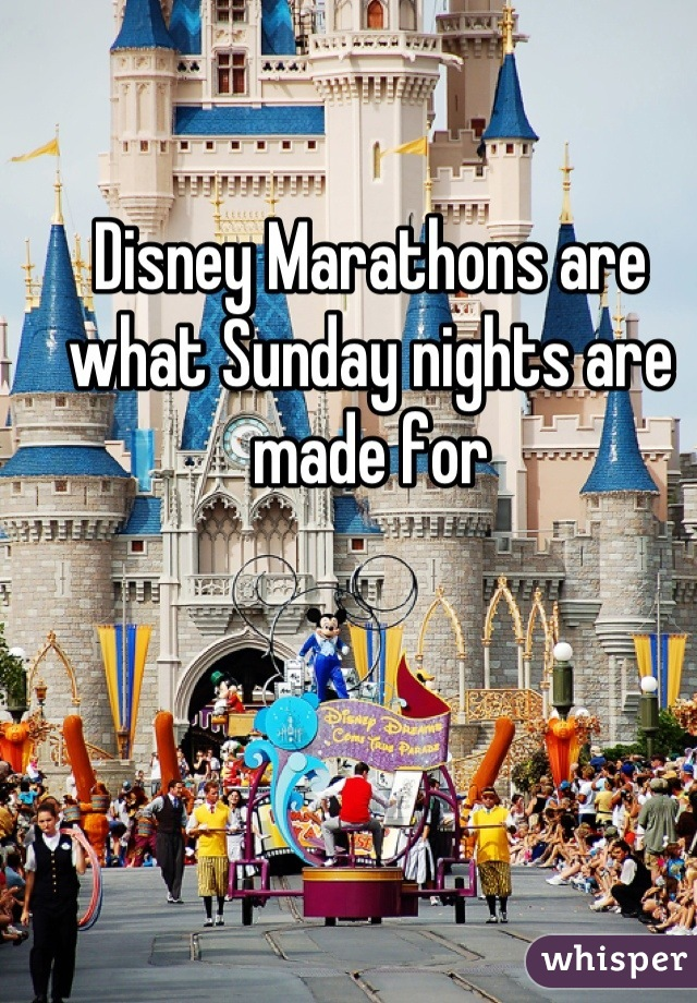 Disney Marathons are what Sunday nights are made for