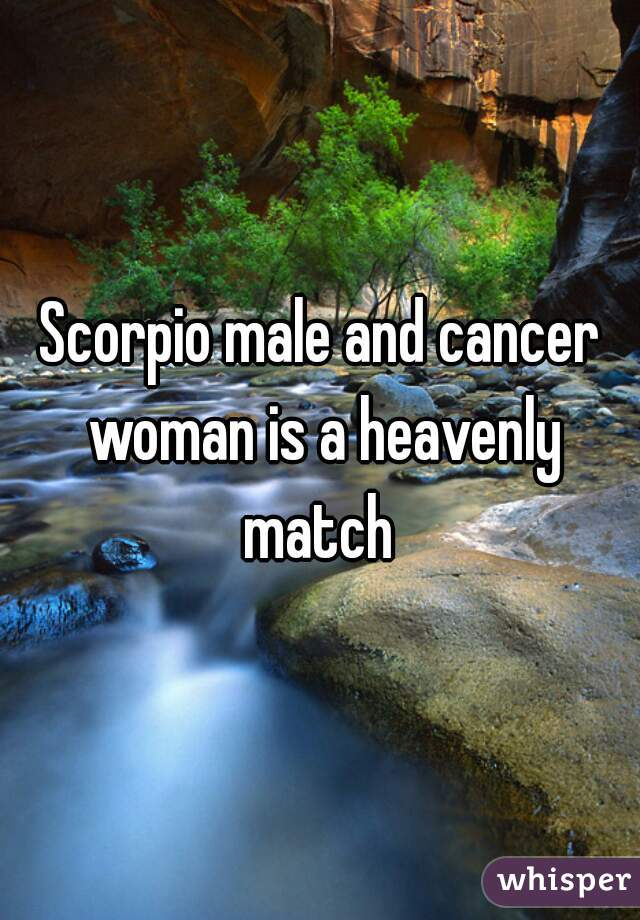 Scorpio male and cancer woman is a heavenly match