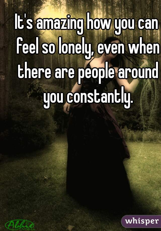 So lonely with you