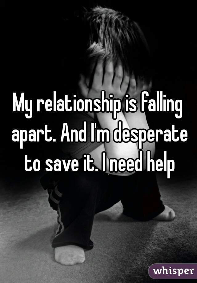 Apart Falling To Is It How Relationship Save