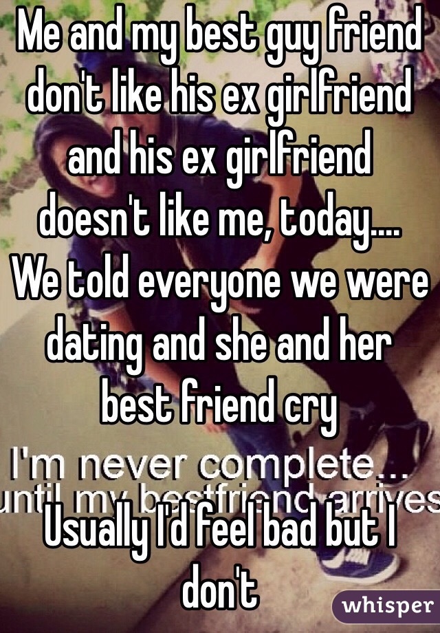Friend I Is Dont My Like Guy Dating The
