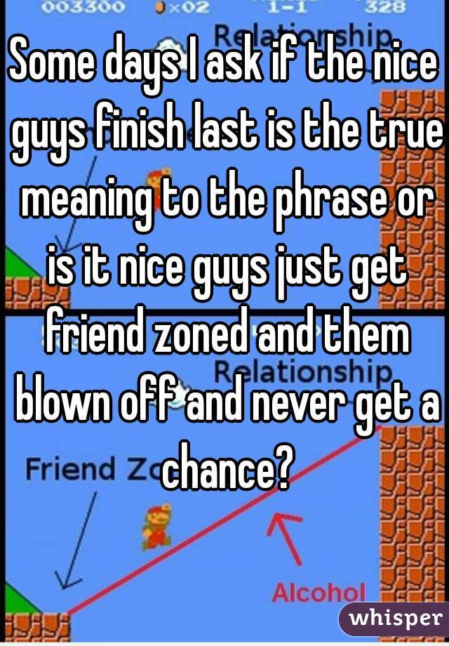 Meaning of nice guys finish last