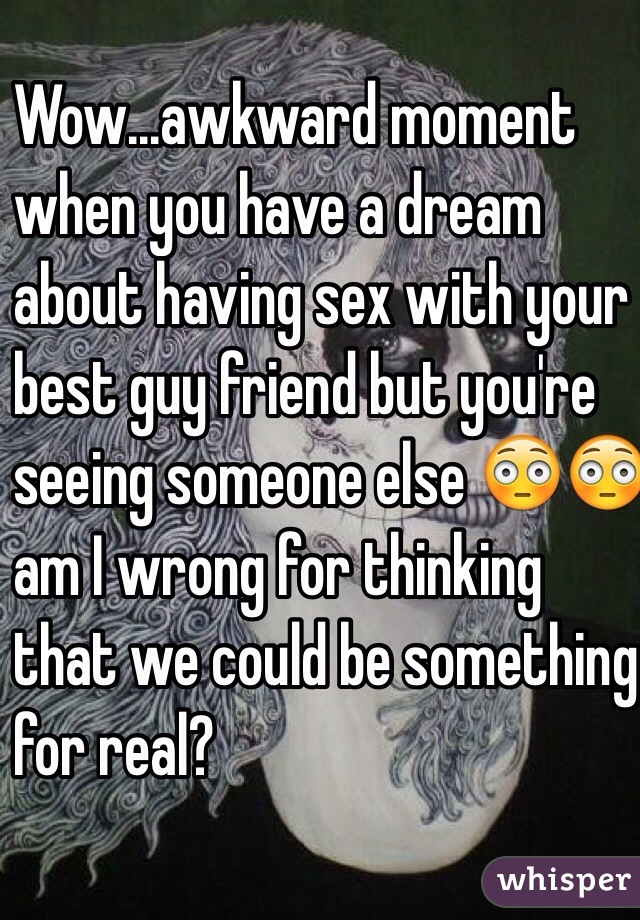 When you dream about having sex