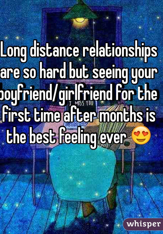 seeing boyfriend after long time