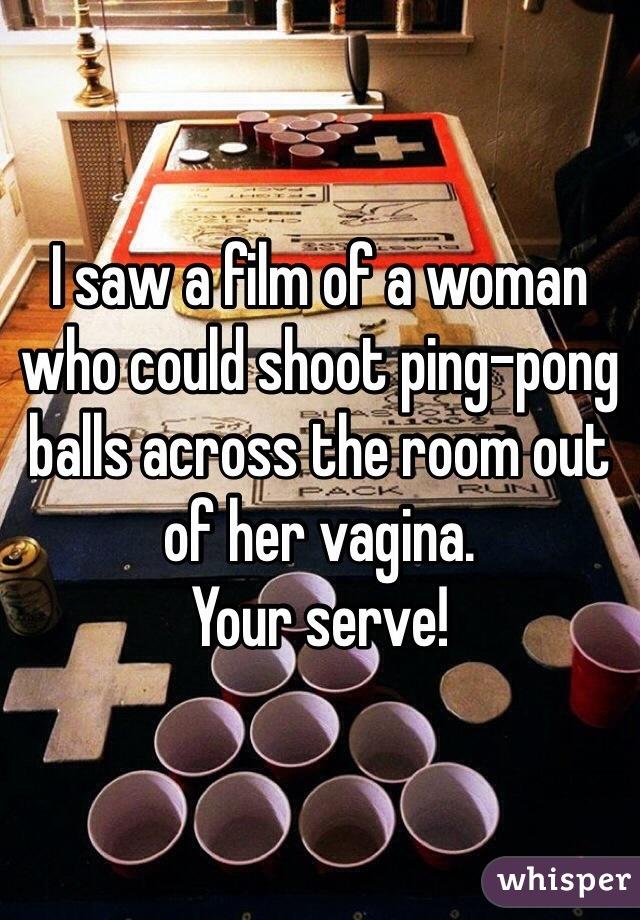Ping pong ball vagina shooting women