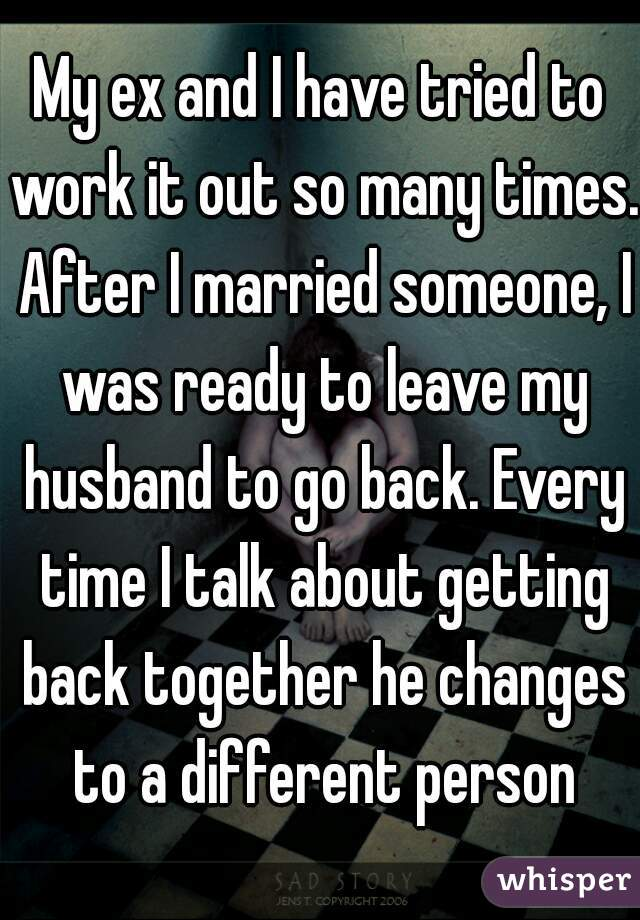 Stories of getting back together with an ex | Getting back with an ex