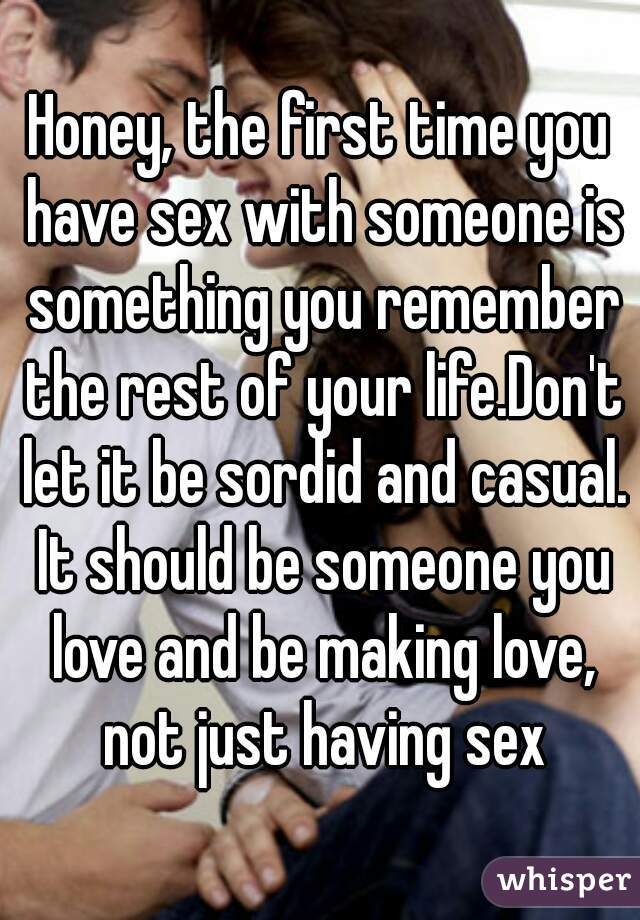 First Time Having Sex With Someone