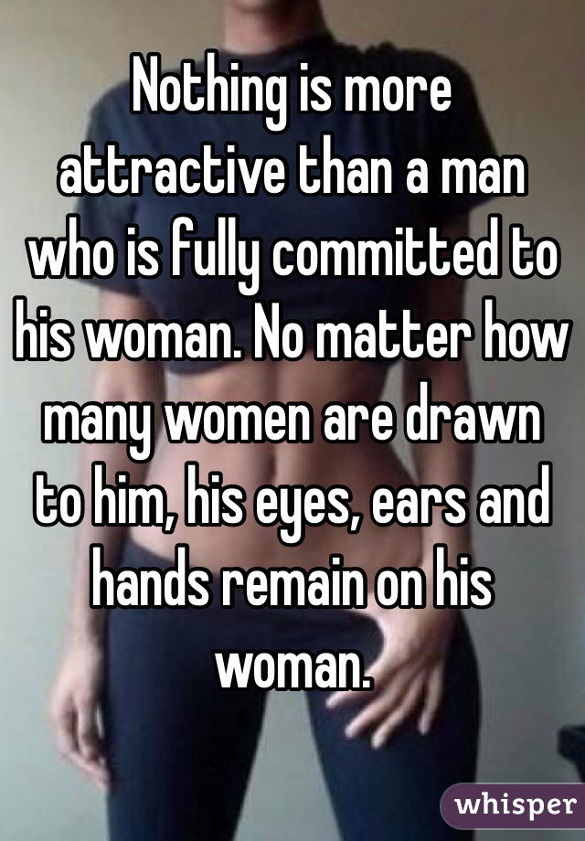When A Man Commits To A Woman