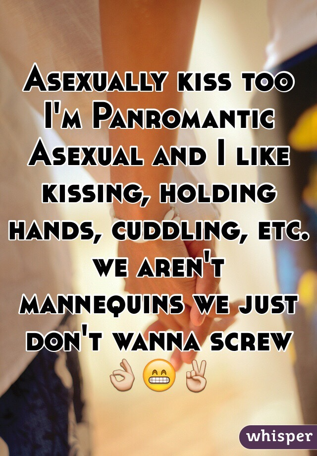 Do asexuals kiss