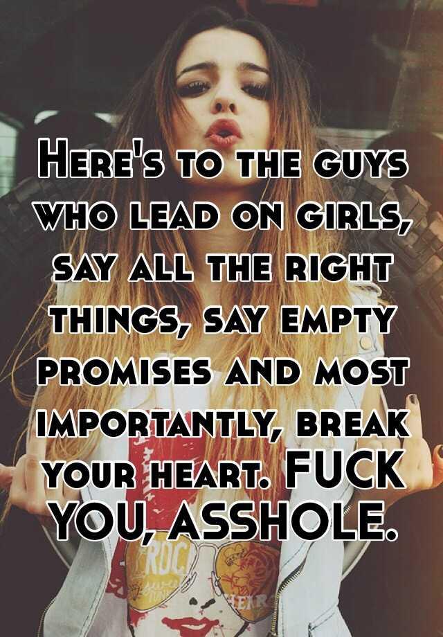 guys who make empty promises