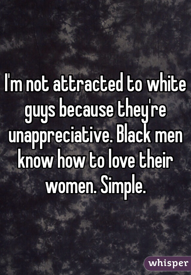 Why are white women attracted to black men