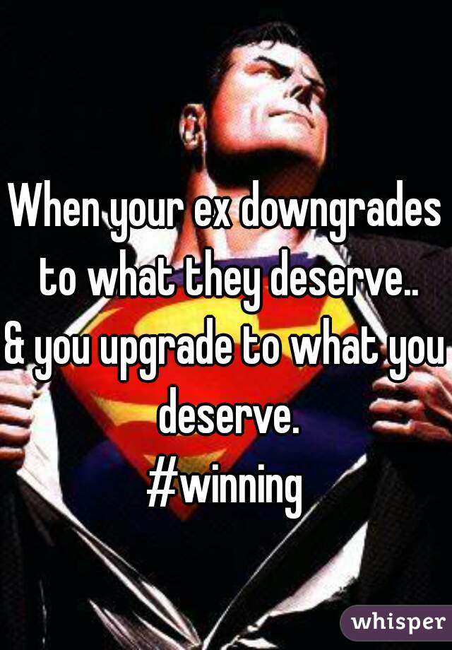 Womens Relationship blogs: When Your Ex Downgrades And
