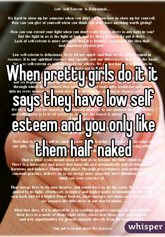Why do girls have low self esteem