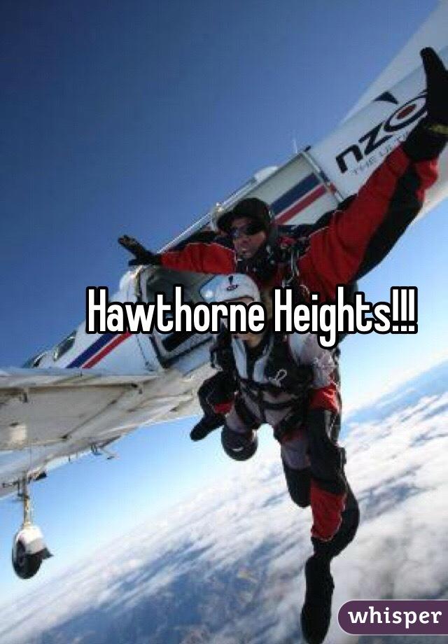 Hawthorne Heights!!!