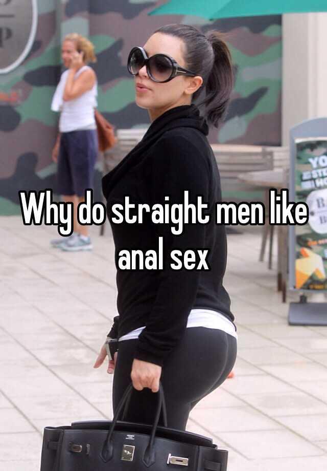 Do straight men like anal sex