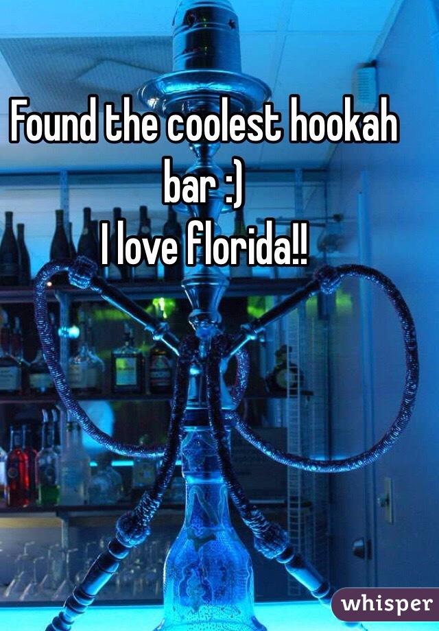Found the coolest hookah bar :)  I love florida!!