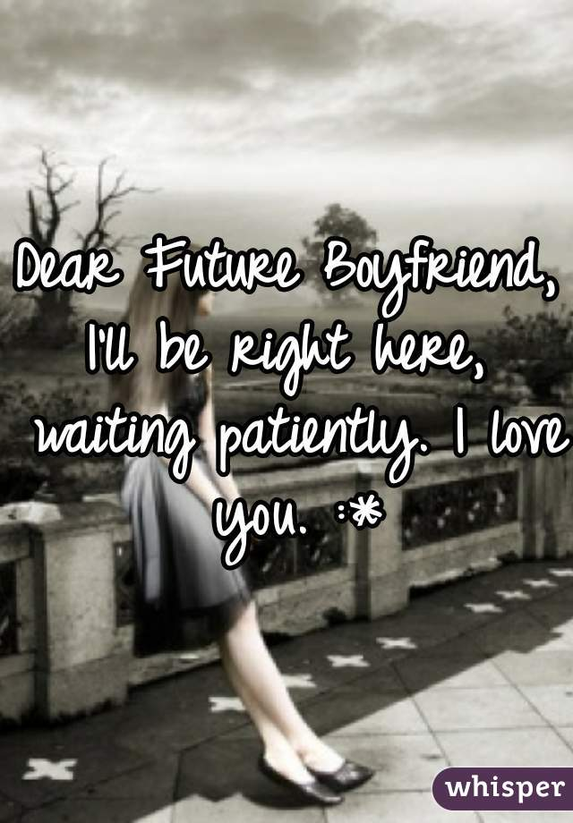 For one love to patiently you the wait how 30 Love