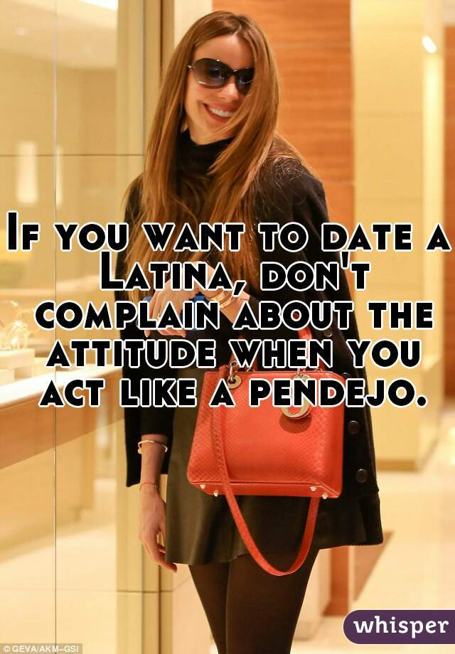 If You Want To Date A Latina