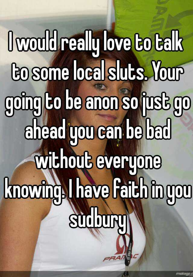 Talk to local sluts