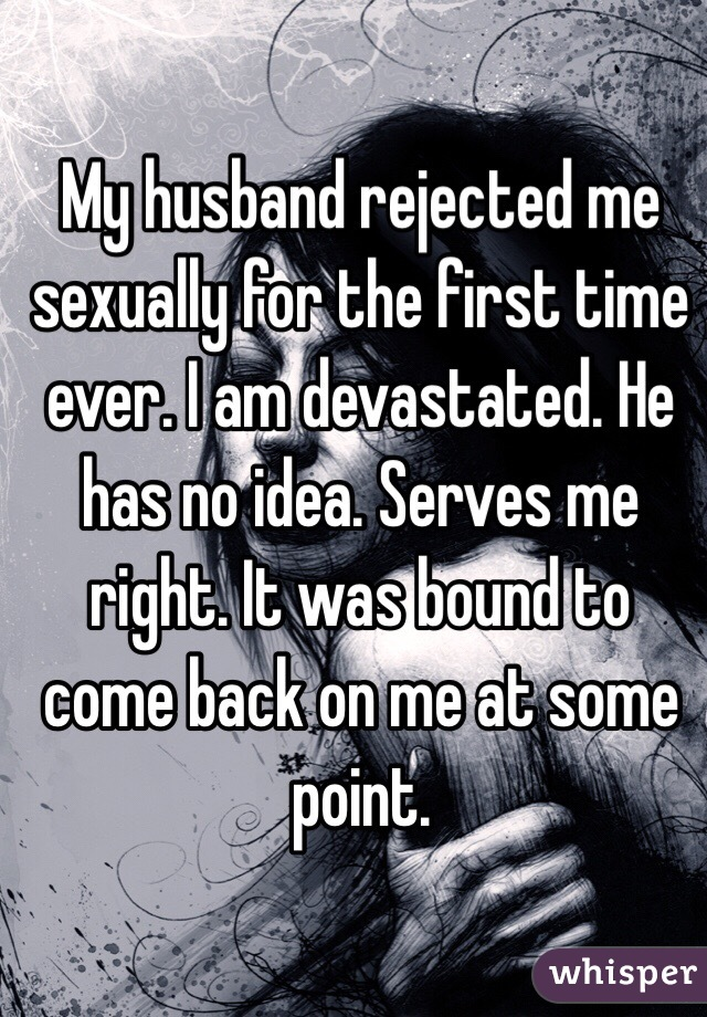 Why my husband rejects me sexually