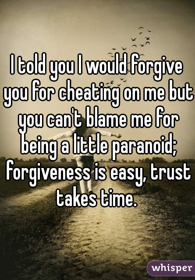 how to make someone forgive you for cheating