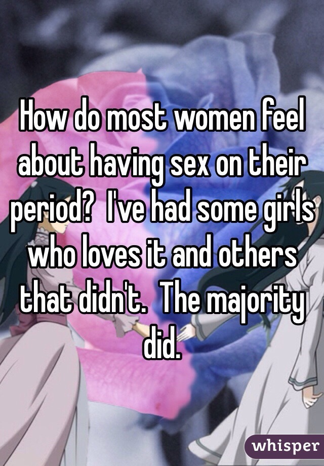 Do people have sex on their periods