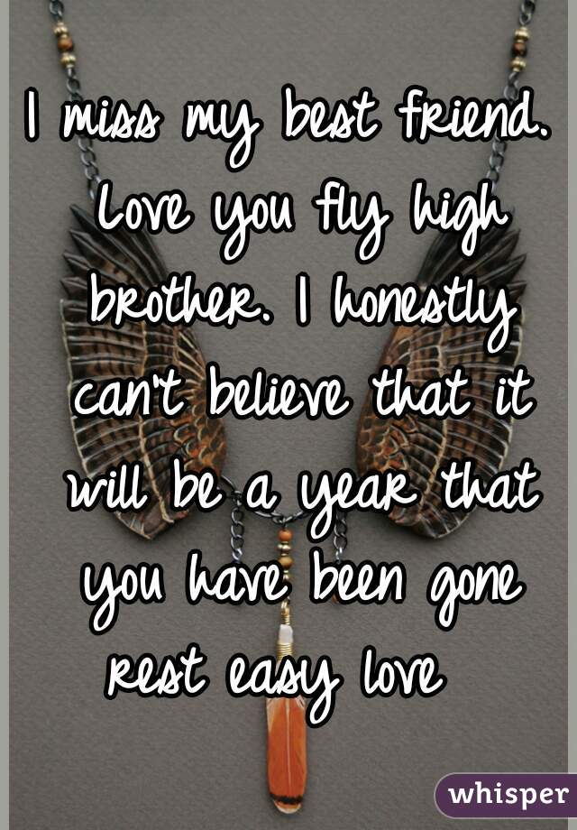 i will miss my best friend