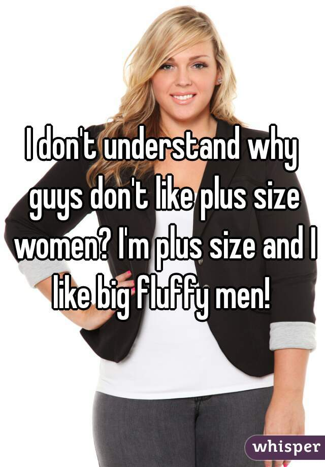 Why men like plus size women