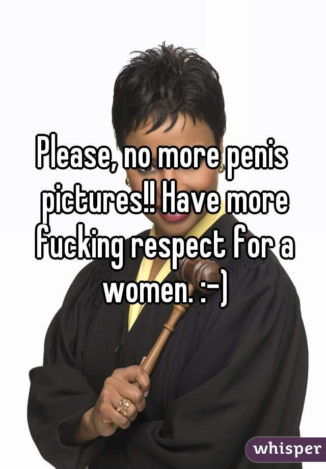 No respect from penis