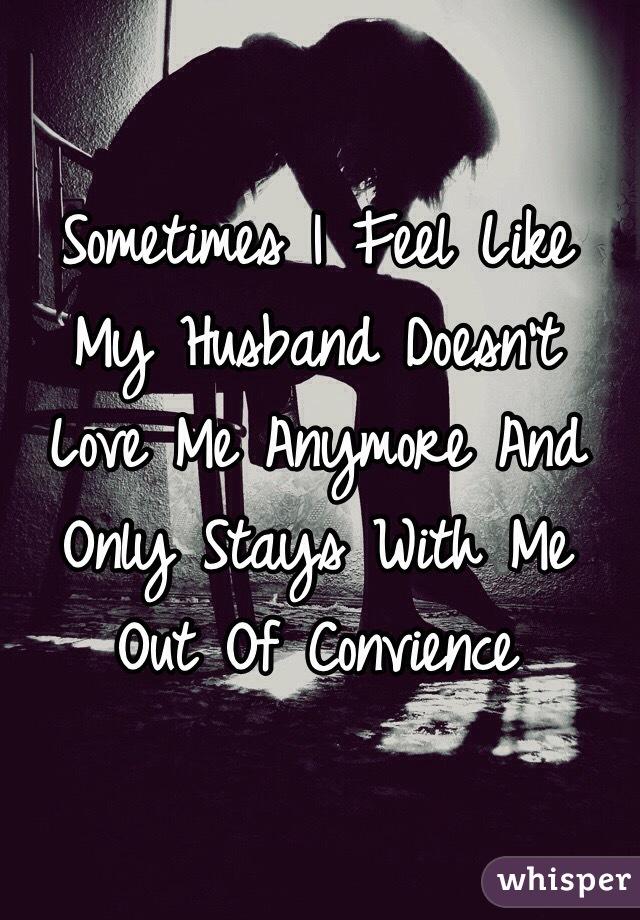 My husband doesnt love me